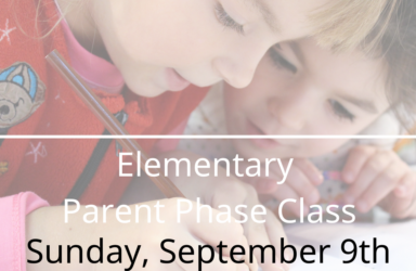 Class – Elementary Parent Phase